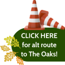 CLICK HERE for alt route to The Oaks!